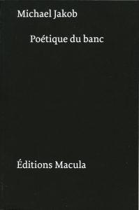 Poetique du banc r