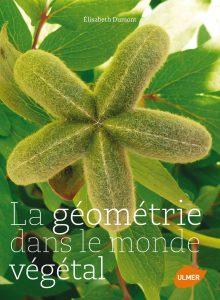 Élisabeth Dumont a été lauréate du Prix saint-Fiacre pour son ouvrage « La géométrie dans le monde végétal » d'où a été inspiré cet article. Voir la rubrique « Les livres et nous » de Jardins de France 638